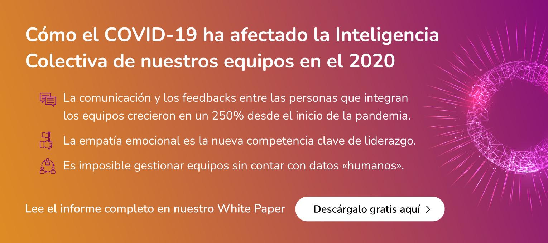 TeamEQ_White Paper_Cómo el COVID-19 ha afectado la inteligencia colectiva de nuestros equipos en el 2020