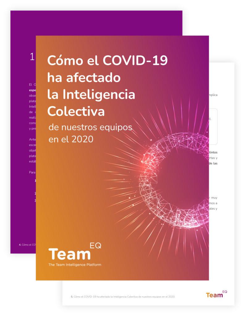Whitepaper-TeamEQ_Cómo el COVID-19 ha afectado la inteligencia colectiva de nuestros equipos en el 2020